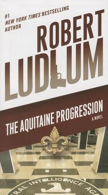 The Aquitaine Progression - Ludlum, Robert