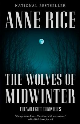 The Wolves of Midwinter - Rice, Anne