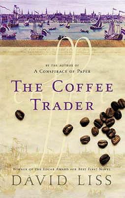 The Coffee Trader - Liss, David