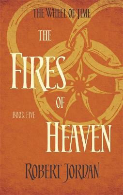 The Fires of Heaven - Jordan, Robert