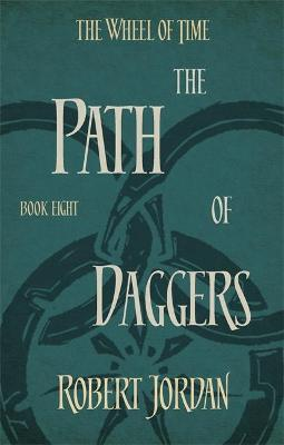 The Path of Daggers - Jordan, Robert