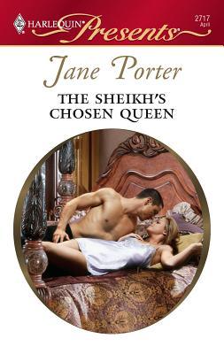 The Sheikh's Chosen Queen - Porter, Jane