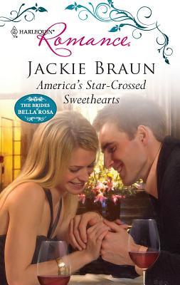 America's Star-Crossed Sweethearts - Braun, Jackie