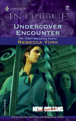 Undercover Encounter: New Orleans Confidential - York, Rebecca