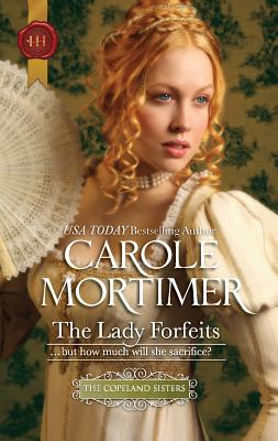 The Lady Forfeits - Mortimer, Carole