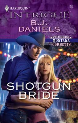 Shotgun Bride - Daniels, B J
