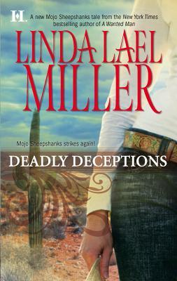 Deadly Deceptions - Miller, Linda Lael