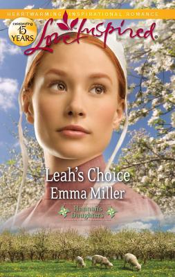 Leah's Choice - Miller, Emma