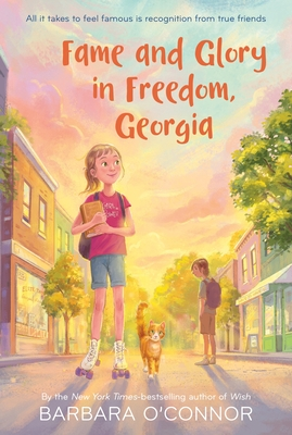 Fame and Glory in Freedom, Georgia - O'Connor, Barbara