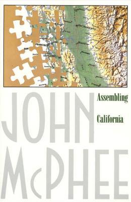 Assembling California - McPhee, John