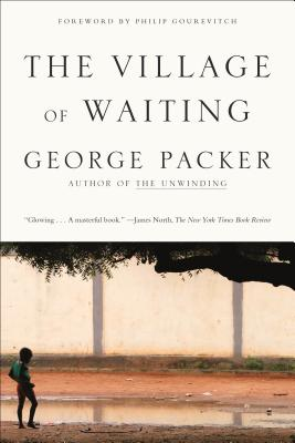The Village of Waiting - Packer, George