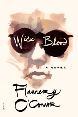 Wise Blood - O'Connor, Flannery
