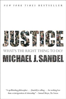 Justice: What's the Right Thing to Do? - Sandel, Michael J