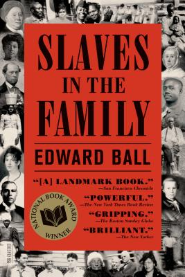 Slaves in the Family - Ball, Edward