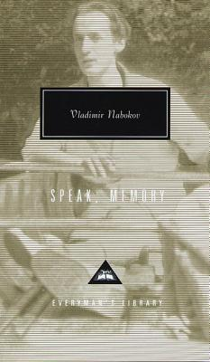 Speak, Memory: An Autobiography Revisited - Nabokov, Vladimir