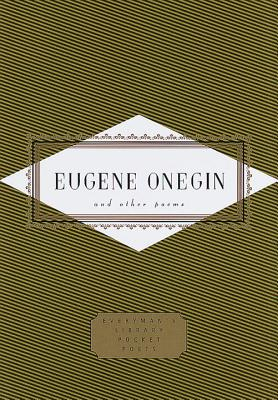 Eugene Onegin and Other Poems: And Other Poems - Pushkin, Alexander Sergeyevich, and Pushkin, and Johnston, Charles (Translated by)