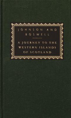 A Journey to the Western Islands of Scotland: With the Journal of a Tour to the Hebrides - Johnson, Samuel, and Boswell, James, and Massie, Allan (Introduction by)