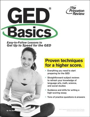 Ged Basics: An Introduction to All 5 Tests - Princeton Review