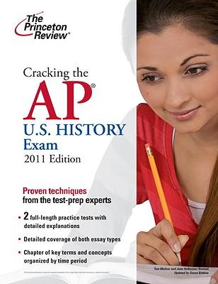 Cracking the AP U.S. History Exam - Meltzer, Tom, and Princeton Review