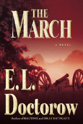 The March - Doctorow, E L, Mr.