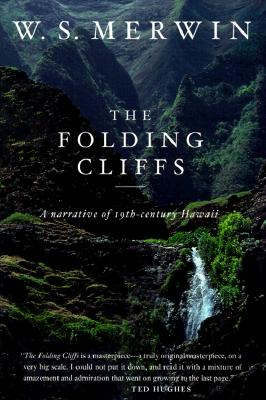 The Folding Cliffs: A Narrative - Merwin, W S