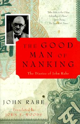 The Good Man of Nanking: The Diaries of John Rabe - Rabe, John