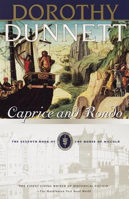Caprice and Rondo: The Seventh Book of the House of Niccolo - Dunnett, Dorothy