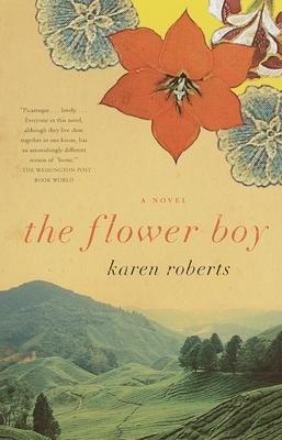 The Flower Boy - Roberts, Karen
