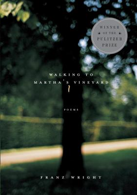 Walking to Martha's Vineyard - Wright, Franz