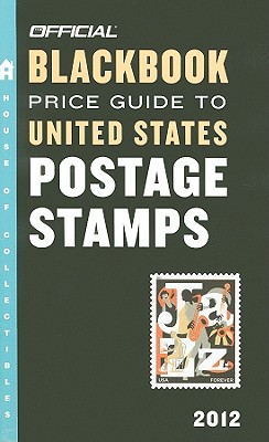 Official Blackbook Price Guide to United States Postage Stamps - Hudgeons, Marc, and Hudgeons, Tom, Sr.