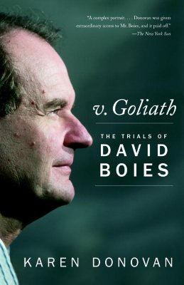 V. Goliath: The Trials of David Boies - Donovan, Karen