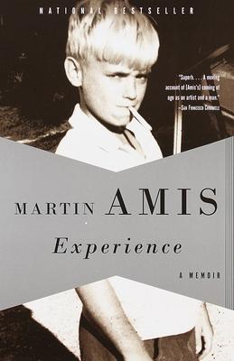 Experience: A Memoir - Amis, Martin