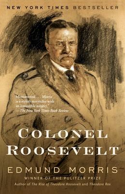 Colonel Roosevelt - Morris, Edmund