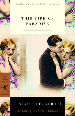 This Side of Paradise - Fitzgerald, F Scott, and Orlean, Susan (Introduction by)