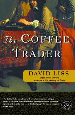 The Coffee Trader - Liss, David