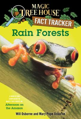 Rain Forests: A Nonfiction Companion to Afternoon on the Amazon - Osborne, Will, and Osborne, Mary Pope