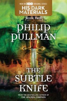 The Subtle Knife: His Dark Materials - Pullman, Philip