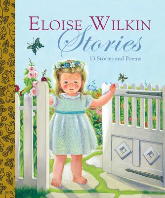 Eloise Wilkin Stories - Wilkin, Eloise