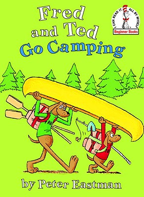 Fred and Ted Go Camping - Eastman, Peter