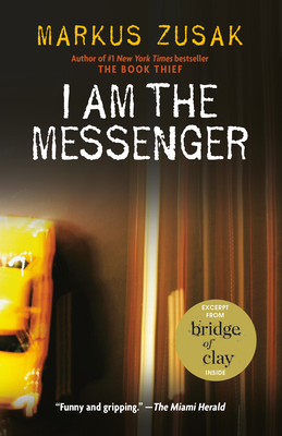 I Am the Messenger - Zusak, Markus