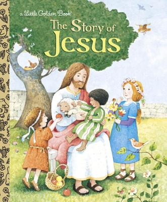 The Story of Jesus - Watson, Jane Werner
