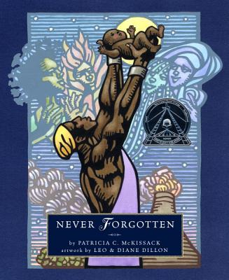 Never Forgotten - McKissack, Patricia C
