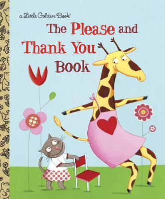 The Please and Thank You Book - Hazen, Barbara Shook