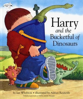 Harry and the Bucketful of Dinosaurs - Whybrow, Ian