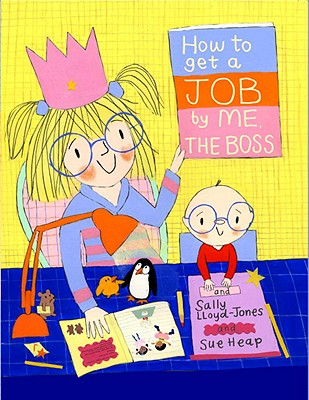 How to Get a Job by Me, the Boss - Lloyd-Jones, Sally