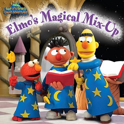 Elmo's Magical Mix-Up - Kleinberg, Naomi (Adapted by), and Santeiro, Luis (Contributions by)