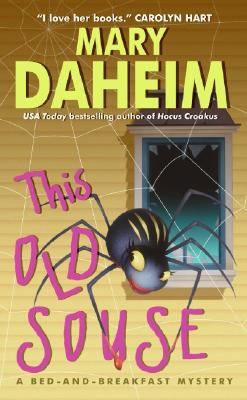 This Old Souse: A Bed-And-Breakfast Mystery - Daheim, Mary