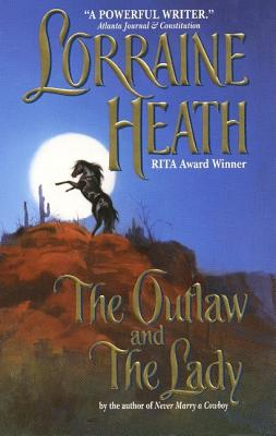 The Outlaw and the Lady - Heath, Lorraine