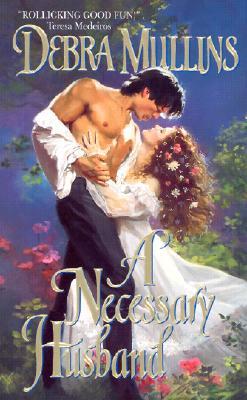 A Necessary Husband - Mullins, Debra
