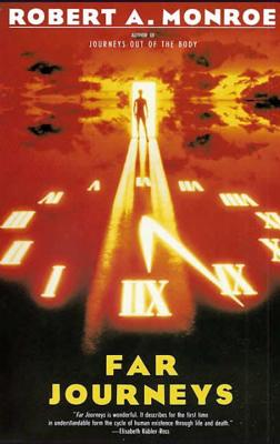 Far Journeys - Monroe, Robert A